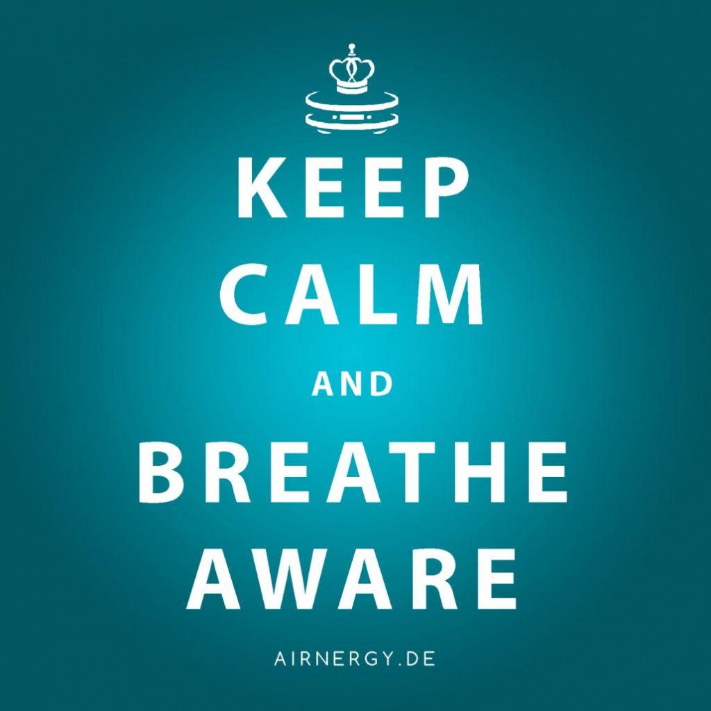 AIRNERGY Keep Calm and Breath Aware